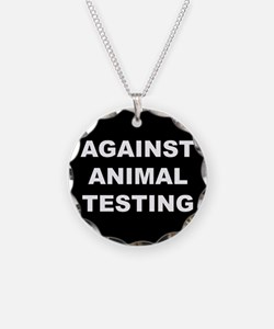 Against Animal Testing Necklace