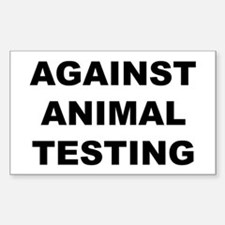 Against Animal Testing Sticker (Rectangle)