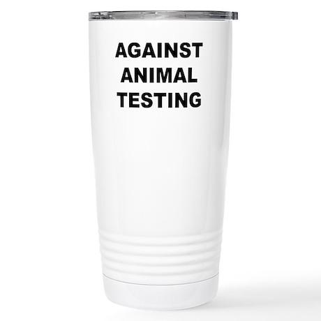 Against Animal Testing Stainless Steel Travel Mug