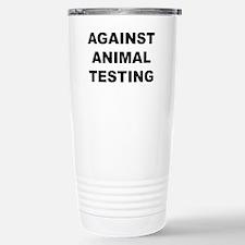 Against Animal Testing Travel Mug
