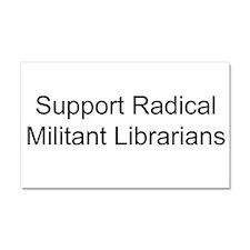 Cute Radical militant librarian Car Magnet 20 x 12