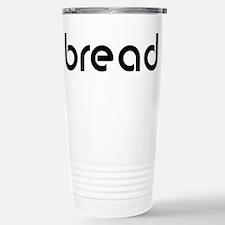 bread Stainless Steel Travel Mug