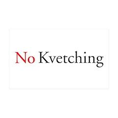 No Kvetching 38.5 x 24.5 Wall Peel