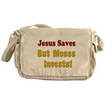 Jesus Saves but Moses Invests Messenger Bag
