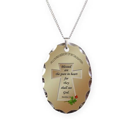 In Loving Memory of My Daughter Necklace Oval Char