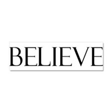 Believe Car Magnet 10 x 3