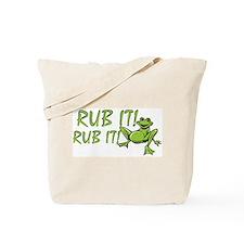 Rub it Frog Tote Bag