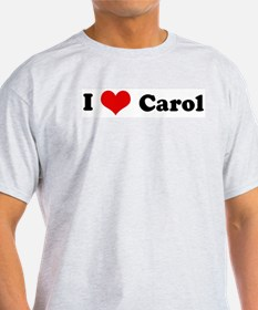 I Love Carol Ash Grey T-Shirt