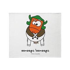 oomoopa loomoopa Throw Blanket