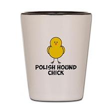 Polish Hound Chick Shot Glass