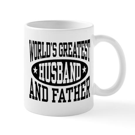 Greatest Husband And Father Mug