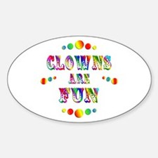 Clowns are Fun Sticker (Oval)