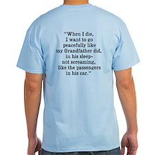 Deep Thoughts (2-sided): Grandpa T-Shirt