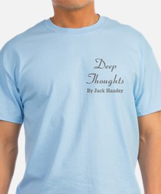 Deep Thoughts (2-sided): Grandpa T-Shirt