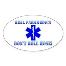 Paramedics Dont Roll Hose Blue Oval Decal
