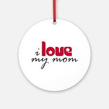 My Mom Ornament (Round)