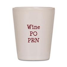 Wine PO PRN Shot Glass