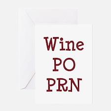 Wine PO PRN Greeting Card