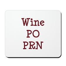 Wine PO PRN Mousepad