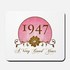 1947 A Very Good Year Mousepad