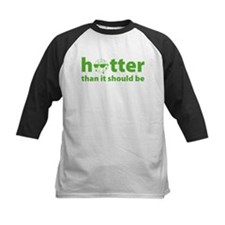 Hotter than it should be Tee