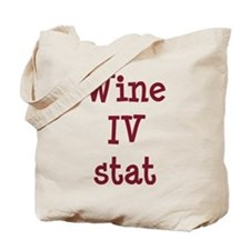 Wine IV Stat Tote Bag