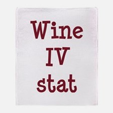 Wine IV Stat Throw Blanket