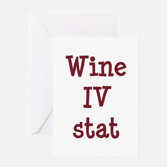Wine IV Stat Greeting Card
