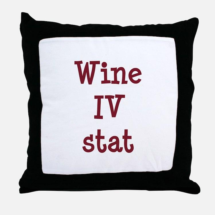 Wine IV Stat Throw Pillow