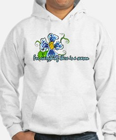 A time for every season - Des Hoodie