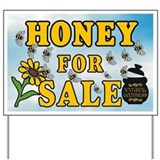 Honey for sale sign Yard Signs