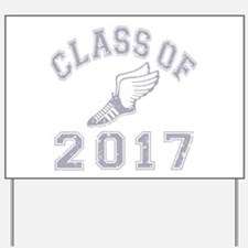 Class Of 2017 Track & Field Yard Sign
