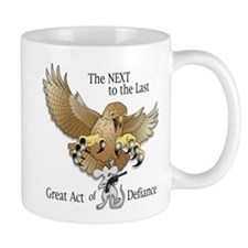 Next-to-the-Last Great Act of Defiance Mug