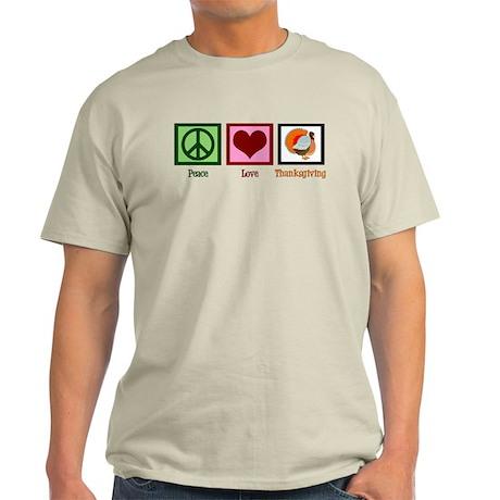 Peace Love Thanksgiving Light T-Shirt