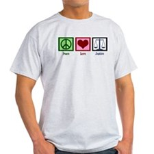 Peace Love Justice T-Shirt