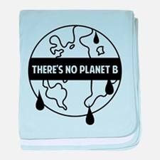 There's no planet B baby blanket
