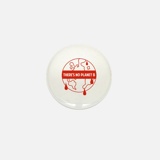 There's no planet B Mini Button (100 pack)