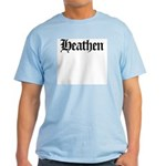 Heathen Light T-Shirt