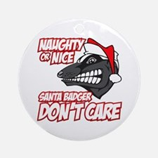 Red Santa Badger Don't Care Round Ornament
