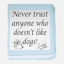 Trust Dogs baby blanket