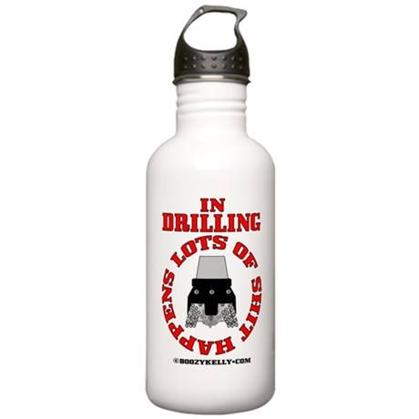 Shit Happens In Drilling Stainless Water Bottle 1.