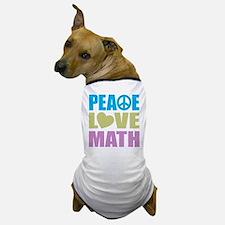 Peace Love Math Dog T-Shirt