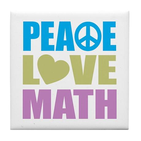 Peace Love Math Tile Coaster