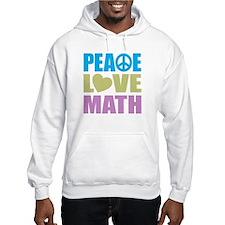 Peace Love Math Hoodie