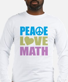 Peace Love Math Long Sleeve T-Shirt
