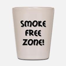 Smoke Free Zone! Shot Glass
