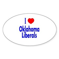 I Love Oklahoma Liberals Oval Decal