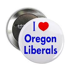 I Love Oregon Liberals Button
