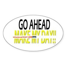 go ahead make my day Bumper Stickers