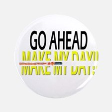 "go ahead make my day 3.5"" Button (100 pack)"